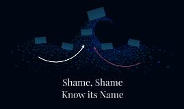 Shame, Shame