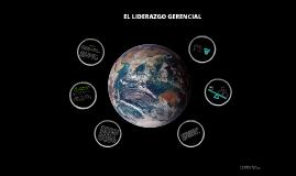 EL LIDERAZGO GERENCIAL