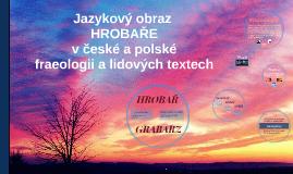 Jazykový obraz hrobaře v české a polské fraeologii a lidovýc