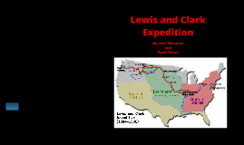 Lewis & Clark Corps of Discovery