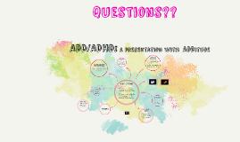 ADD/ADHD: