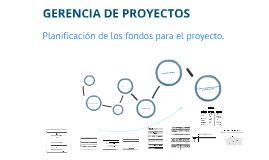 Planificacion de los fondos para el proyecto