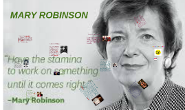 Who is Mary Robinson ?