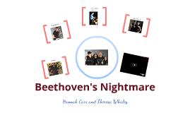 Beethoven's Nightmare