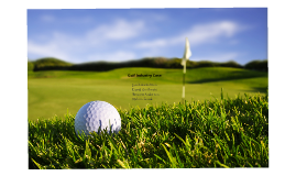 Copy of Golf Industry Case