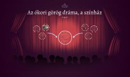 Copy of Az ókori görög színház