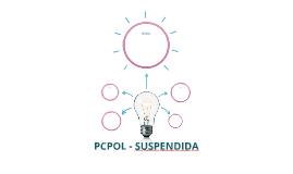 PCPOL - SUSPENDIDA