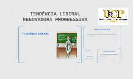 TENDÊNCIA LIBERAL RENOVADORA PROGRESSIVA