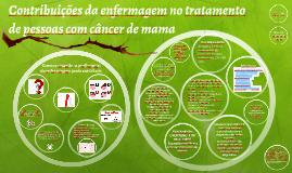 Contribuições de Enfermagem no tratamento de pessoas com cân