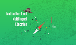 Copy of Multicultural and Multilingual Education