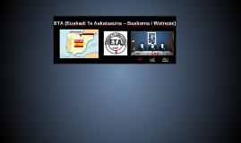ETA (Euskadi Ta Askatasuna – Baskonia i Wolność)