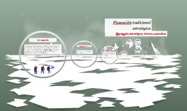 Planeación traducional estratégica, táctica y operativa.
