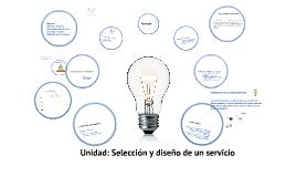Copy of Selección y diseño de un servicio