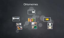 Ortomemes