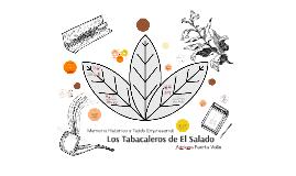 Memoria y Tejido Empresarial: Tabacaleros de El Salado