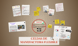 CELDAS DE MANUFACTURA FLEXIBLE