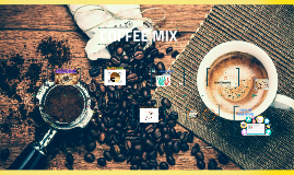 COFFEE MIX