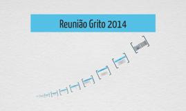 Reunião Grito 2014
