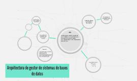 Arquitectura de gestor de sistemas de bases de datos