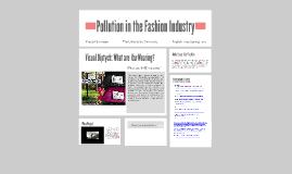 Copy of Fashion Frailty: Pollution in the Fashion Industry