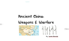 Ancient Chinese Weapons and Warfare