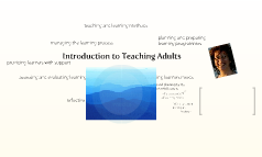 Introduction to Teaching Adults
