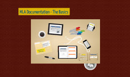 Copy of MLA Citations - The Basics