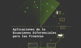 Copy of Aplicaciones de la Ecuaciones Diferenciales para las Finanza