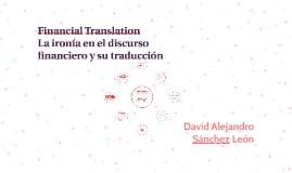 Financial Transalation La ironía en el discurso financiero y