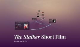 The Stalker Short Film