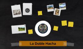 LA DOBLE HACHA
