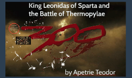 King Leonidas and the Battle of Thermopylae