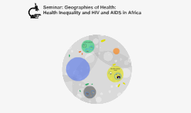 Geographies of Health: HIV and AIDS in Africa
