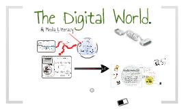 Copy of The Digital World