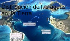 Distribucion de las aguas en la Tierra