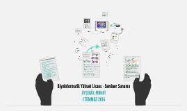 Bioinformatik Yüksek Lisans - Seminer Dersi