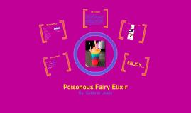 Poisonous Fairy Elixir
