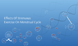 Copy of Effects Of Strenuous Exercise On Menstrual Cycle