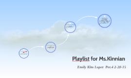 playlist for ms.kinnian