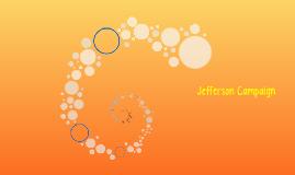 Jefferson Campaign