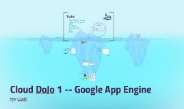 Cloud DoJo 1 -- Google App Engine