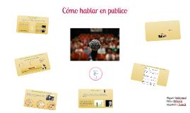 Copy of Copy of Como hablar en publico