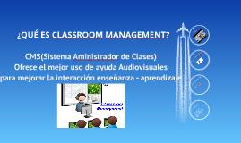 ¿QUÉ ES CLASSROOM MANAGEMENT?