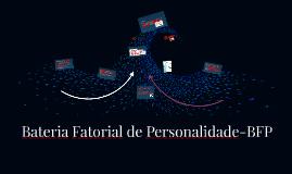Copy of Bateria Fatorial de Personalidade-BFP