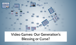Final Presentation -- Video Games: Our Generation's Blessing or Curse?