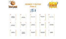 Series y Rutas Fase II