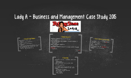Lady A - Business and Management Case Study 2015
