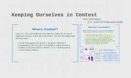 Copy of Keeping Ourselves in Context