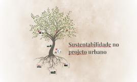 Sustentabilidade no projeto urbano