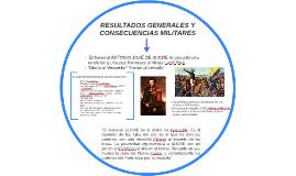 RESULTADOS GENERALES Y CONSECUENCIAS MILITARES